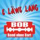 BOB Band ohne Bart E Läwe lang