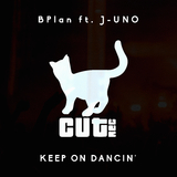 Keep on Dancin' by BPlan feat. J-Uno mp3 download