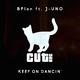 BPlan feat. J-Uno Keep on Dancin'