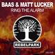 Baas & Matt Lucker feat. Nexus Ring the Alarm