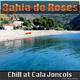 Bahia de Roses - Chill at Cala Joncols