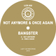 Bangster - Not Anymore / Once Again
