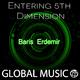 Baris Erdemir Entering 5th Dimension