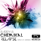 Chemikal Relapse by Barry B mp3 download
