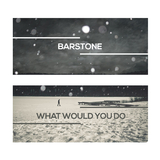 What Would You Do by Barstone mp3 download