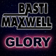 Basti Maxwell - Glory