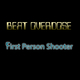 Beat Overdose First Person Shooter