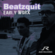 Beatzquit Early Worx