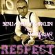 Benjamin Franklin Feat Mc Adrian Respect