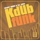 Benny Knox & DJ Jace Kdub Funk