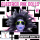 Benny White Electrica Pink Dolls #1