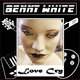 Benny White Love Cry