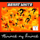 Benny White Minimal My Animal