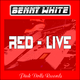 Benny White Red Live