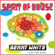 Benny White Spirit of House