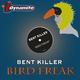 Bent Killer Bird Freak