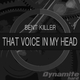 Bent Killer That Voice in My Head