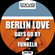Berlin Love Days Go By