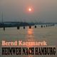 Bernd Kaczmarek Heimweh nach Hamburg