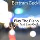 Bertram Geck feat. Lara - Play the Piano