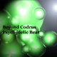 Beyond Codrus Psychedelic Beat