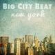Big City Beat - New York