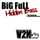 Big Full Hidden Bass Ep