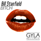 Bill Stanfield Bitch
