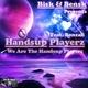 Bisk & Bensk Presents Handsup Playerz Feat. Bonzaii - We Are the Handsup Playerz