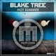 Blake Tree Hot Summer