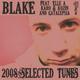 Blake 2008 Selected Tunes