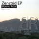 Blooma Root Zenzoid EP