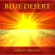 Blue Desert Fun in the Sun