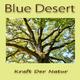 Blue Desert Kraft Der Natur
