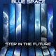 Blue Space Step in the Future