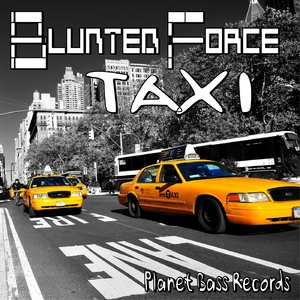 Blunted Force - Taxi (PB-Records)