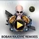 Boban Rajovic Remixes