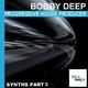 Bobby Deep Progressive House Producer Synths Part 3