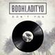 Bodhi Adityo Don't You