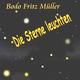 Bodo Fritz Müller - Die Sterne leuchten