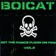 Boicat Set the Dance Floor On Fire Vol. 2