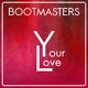 Bootmasters Your Love
