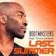 Bootmasters feat. Trevor Jackson Last Summer