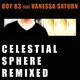 Boy 83 feat. Vanessa Saturn - Celestial Sphere(Remixed)