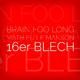 Brain Foo Long & Mathieu Le Manson - 16'er Blech