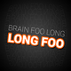 Brain Foo Long Long Foo