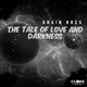 Brain Rock The Tale of Love and Darkness