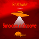Brakawar Smoove in Groove