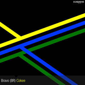 Bravo Br - Cokee (3 Liquid Hz Records)