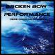 Broken Bow Performance (Keine Ordnung im Chaos)